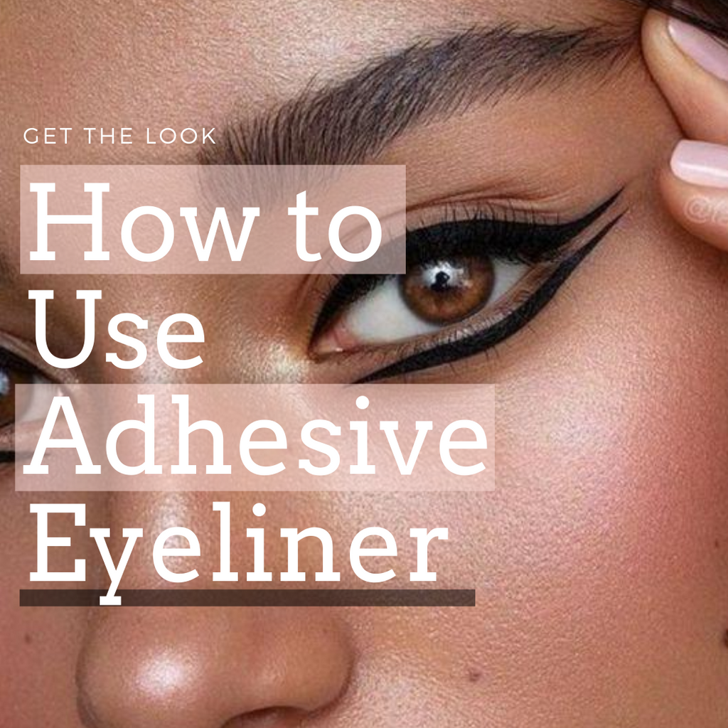 How to Use Adhesive Eyeliner