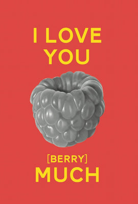 I LOVE YOU BERRY MUCH GIFT CARD