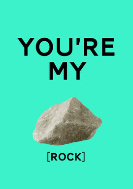 YOU'RE MY ROCK GIFT CARD