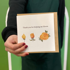 HELPING ME BLOOM GREETING CARD