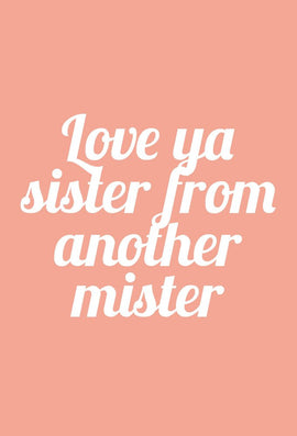 SISTA FROM ANOTHER MISTER CARD