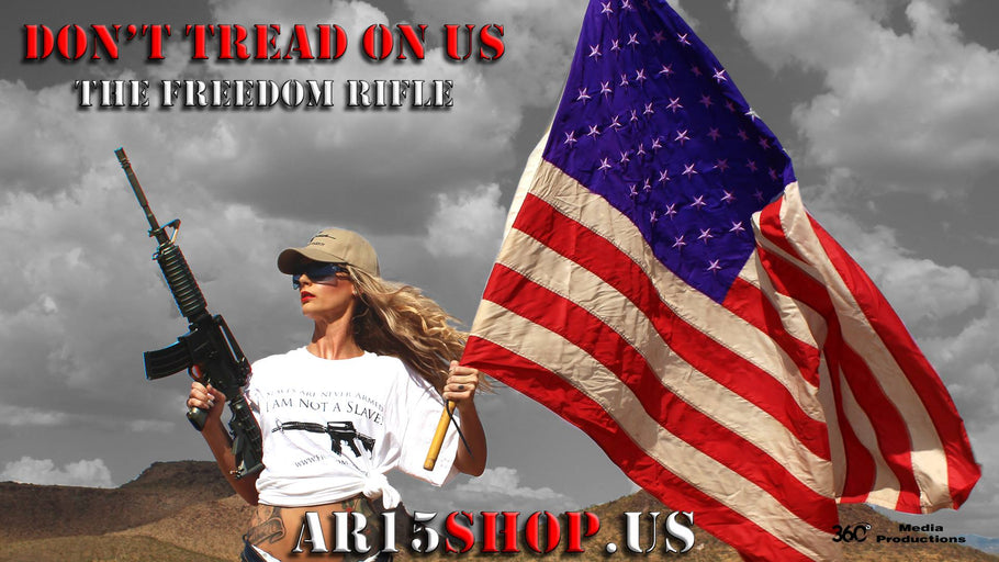 Don't Tread on US the Freedom Rifle ® with Hana