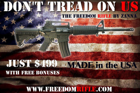 Don't Tread on US Freedom Rifle