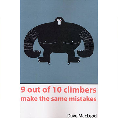 Dave MacLeod - 9 of 10 Climbers Make Same Mistakes