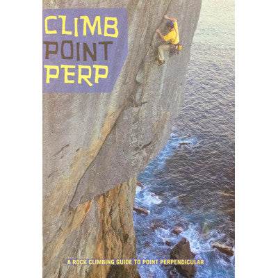Books - Climb Point Perp - Point Perpendicular Climbing Guide