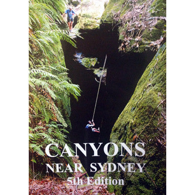 Books - Canyons Near Sydney 5th Edition - Canyoning Guide book