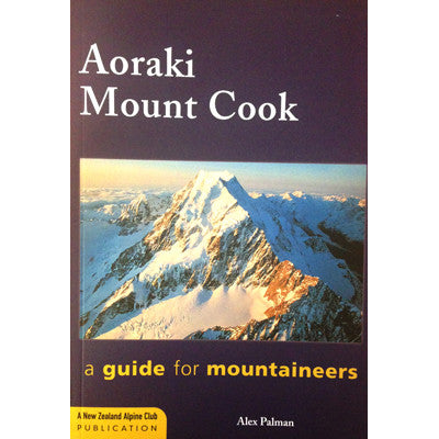 Books - Aoraki Mount Cook - Alpine Climbing Guide