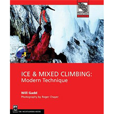 Will Gadd - Ice and Mixed Climbing - Modern Tech.