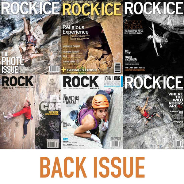 Rock and Ice Magazine - Back Issues of Rock & Ice Magazine
