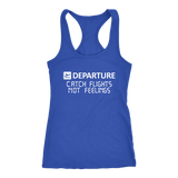 Catch Flights Not Feelings Womens Tank Top - OWTwear