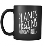 Planes Trains and Automobiles Mug - OWTwear