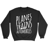 Planes Trains and Automobiles Sweater - OWTwear