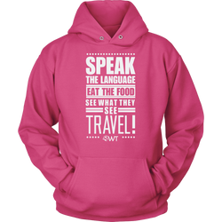 Speak the language eat the food... Hoodie - OWTwear