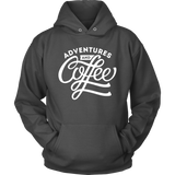 Adventures an Coffee Hoodie - OWTwear