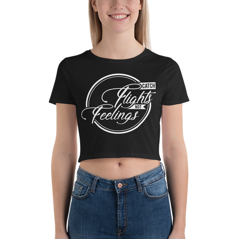 Catch Flights Not feelings Women's Crop Tee - OWTwear