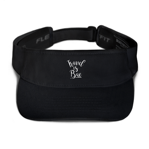 Travel is Bae Visor - OWTwear