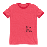 Take Me Away Ringer T-Shirt - OWTwear