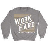 Work Hard Travel Harder Sweater - OWTwear