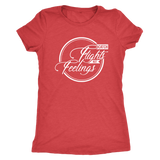 Catch Flights Not Feelings Ladies Shirt - OWTwear