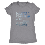 Immerse Yourself In The Beauty Of Travel Ladies Shirt - OWTwear