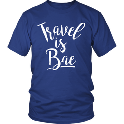 Travel is Bae Unisex Shirt - OWTwear