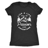 Live a life full of passion and adventure Ladies Shirt - OWTwear