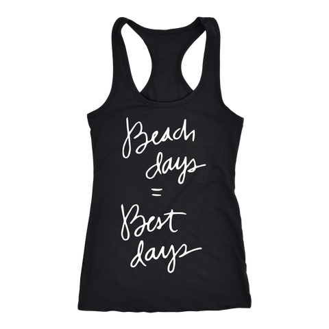 Beach Days Equal Best Days Ladies Tank - OWTwear