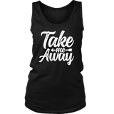 Take Me Away Ladies Tank - OWTwear