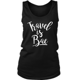 Travel is Bae Ladies Tank - OWTwear