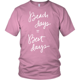 Beach Days Equal Best Days Unisex Shirt - OWTwear