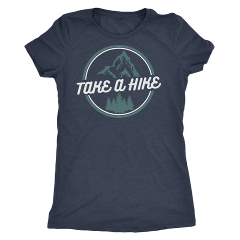 Take A Hike Ladies Shirt - OWTwear