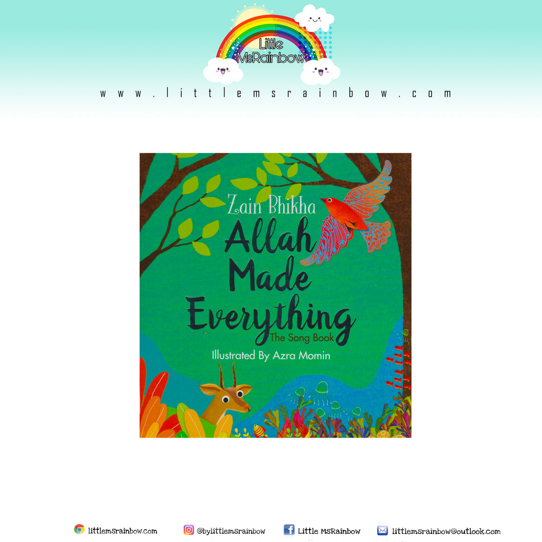 Allah Made Everything