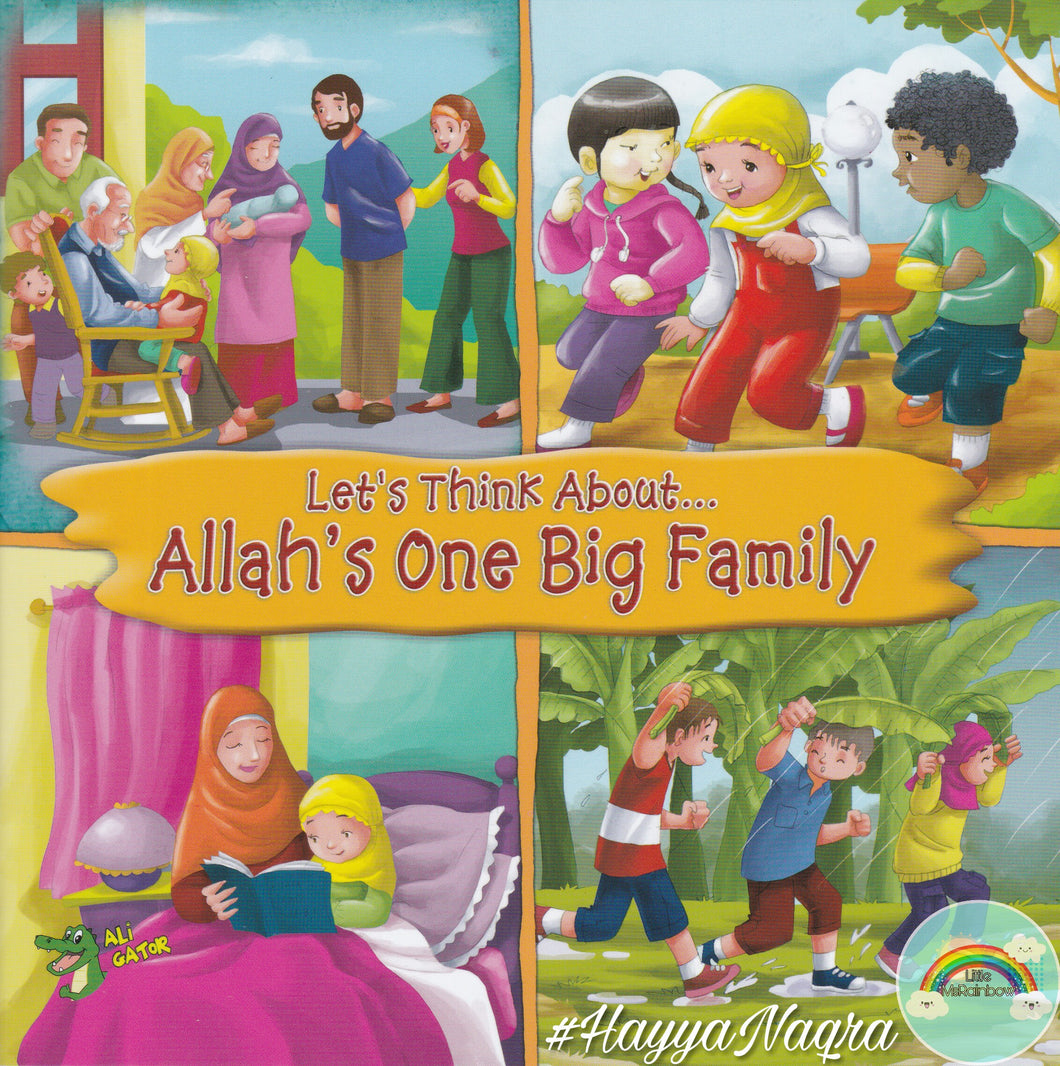 Let's Think About... Allah's One Big Family