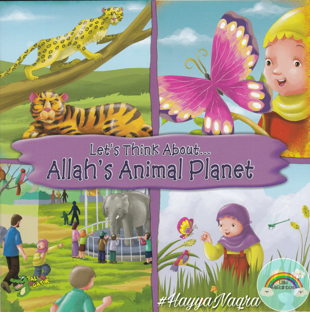 Let's Think About... Allah's Animal Planet.