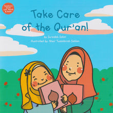Take Care Of The Quran