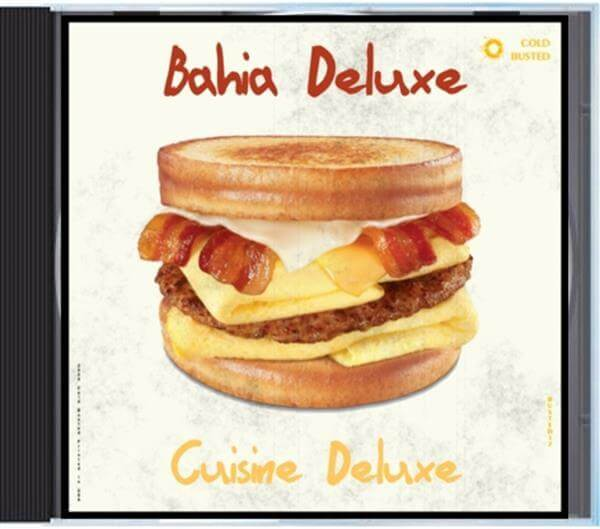 Bahia Deluxe - Cuisine Deluxe - Compact Disc Cold Busted