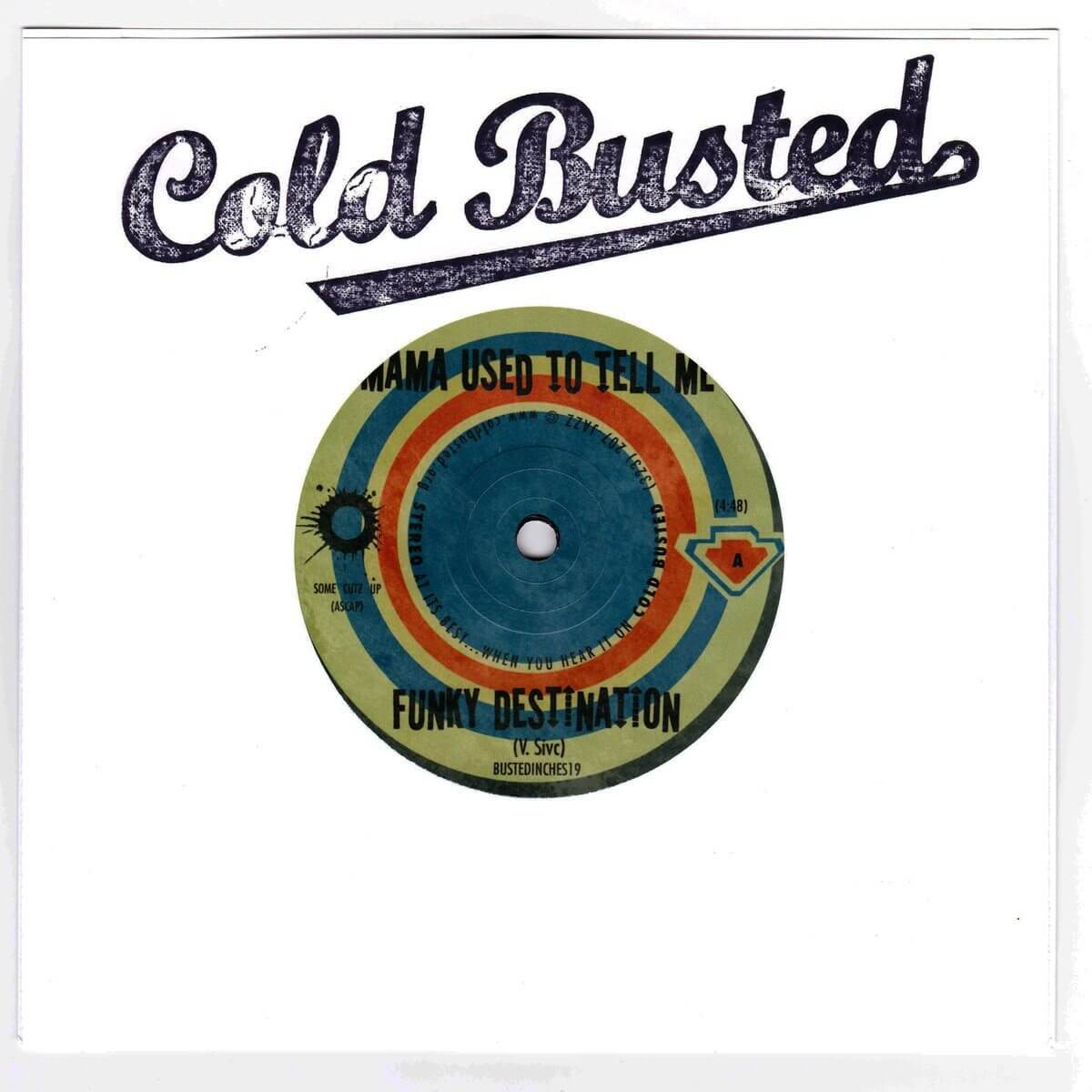"Funky Destination - Gonna Give Ya Something To Funk On - Mama Used To Tell Me / Feel This Song Limited Edition 7"" Vinyl Cold Busted"