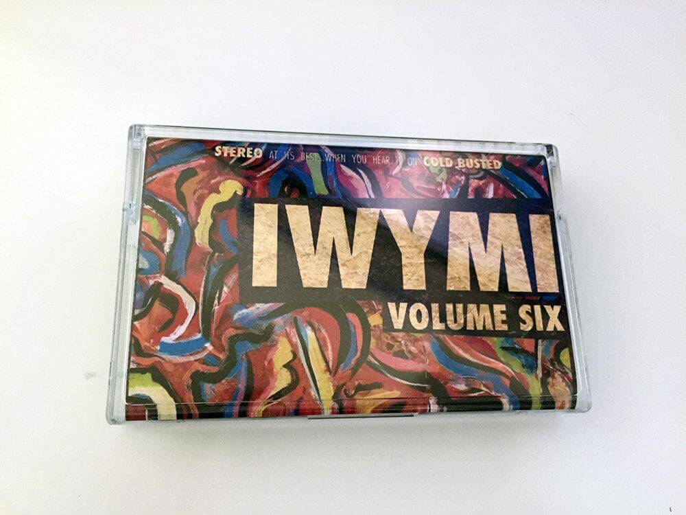 Various Artists - IWYMI Volume Six - Limited Edition Cassette Cold Busted