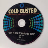 Various Artists - This Is How It Should Be Done Volume 3 -  Cold Busted