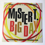 "Mister T. - Big Day - Limited Edition 12"" Vinyl Cold Busted"