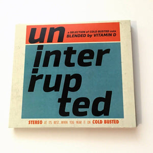 Various Artists - Uninterrupted - Blended By Vitamin D - Limited Edition Compact Disc Cold Busted