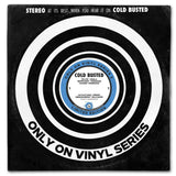 "Various Artists - Only On Vinyl 2 - Crowdfunded Limited Edition 12"" Vinyl Cold Busted"