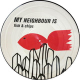 "My Neighbour Is - Fish & Chips - Limited Edition 12"" Vinyl Picture Disc Cold Busted"