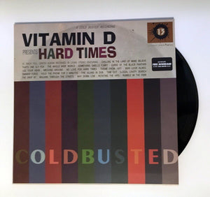 "Vitamin D - Hard Times - Limited Edition Double 12"" Vinyl Cold Busted"