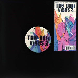 "The Deli - Vibes 3 - Limited Edition 12"" Vinyl Cold Busted"
