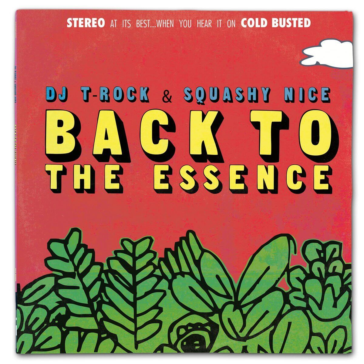 "DJ T-Rock & Squashy Nice - Back To The Essence - Limited Edition 12"" Vinyl Cold Busted"