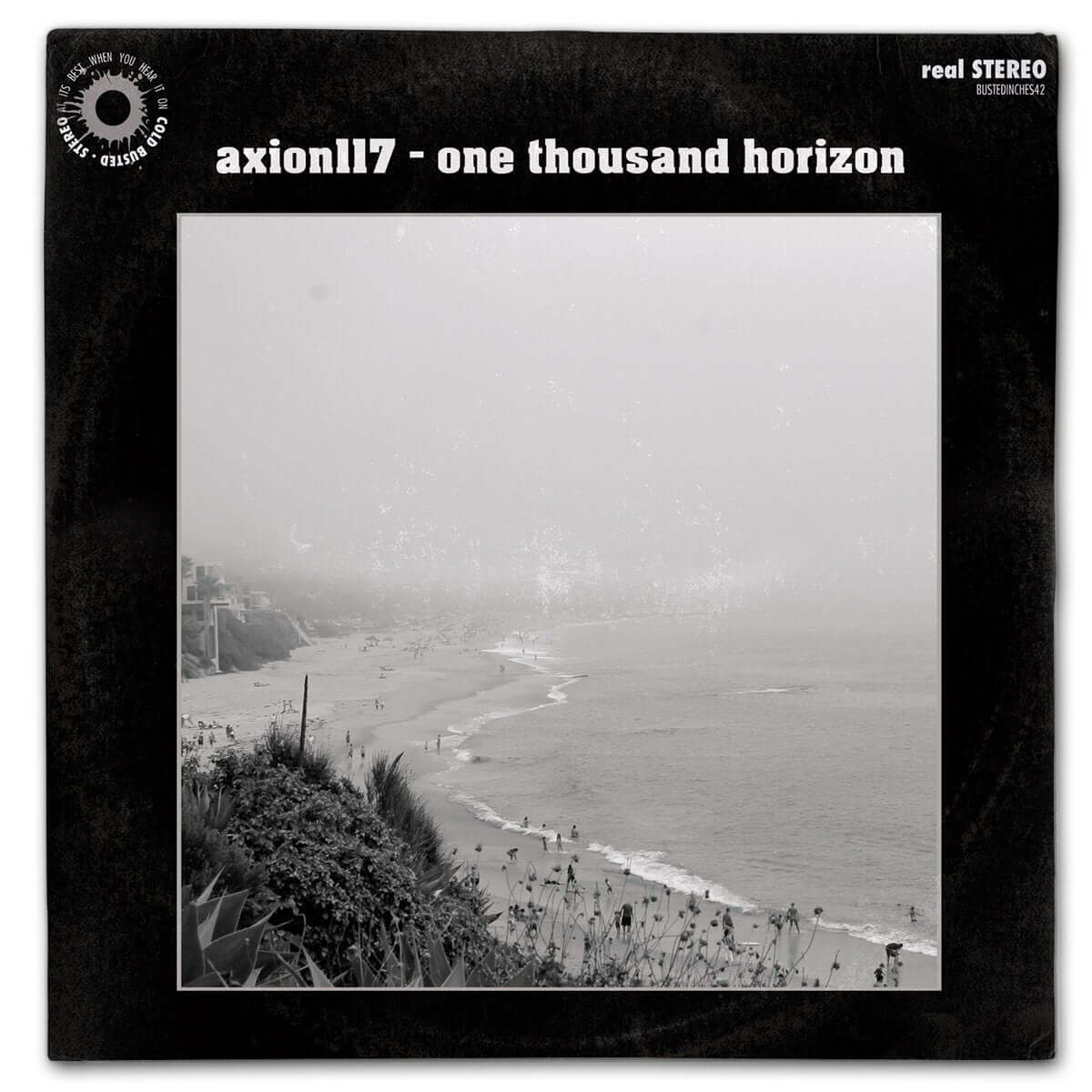 "Axion117 - One Thousand Horizon - Limited Edition 12"" Vinyl Cold Busted"
