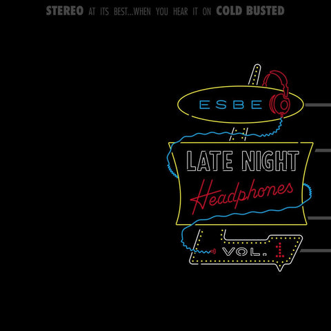 Esbe - Late Night Headphones Vol. 1 -  Cold Busted