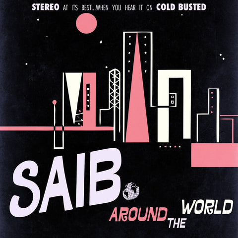 saib. - Around The World -  Cold Busted