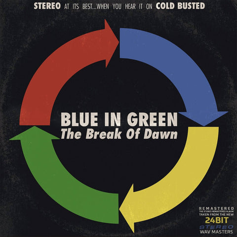 Blue In Green - The Break of Dawn (Remastered) -  Cold Busted